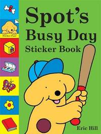 Spot's Busy Day Sticker Book by Eric Hill image