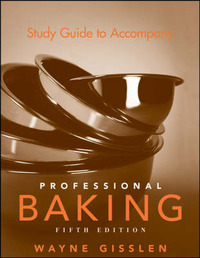 Professional Baking Study Guide by Wayne Gisslen