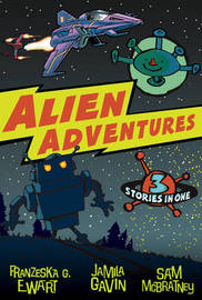 Alien Adventures by Jamila Gavin image