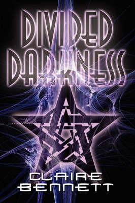 Divided Darkness by Claire Bennett