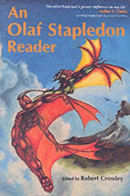An Olaf Stapledon Reader by Olaf Stapledon