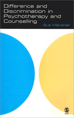 Difference and Discrimination in Psychotherapy and Counselling by Sue Marshall image