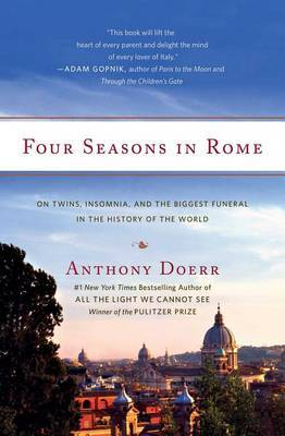 Four Seasons in Rome by Anthony Doerr