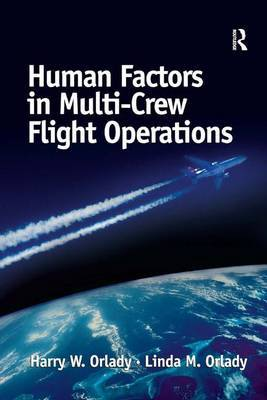 Human Factors in Multi-Crew Flight Operations by Harry W. Orlady image