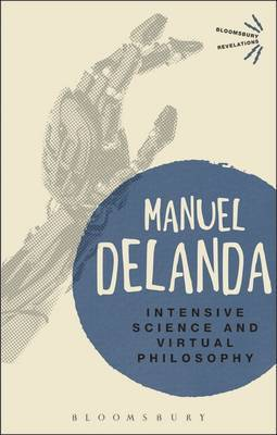 Intensive Science and Virtual Philosophy by Manuel DeLanda image