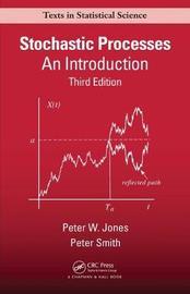 Stochastic Processes by Peter Watts Jones