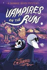 Vampires on the Run by C M Surrisi