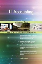 It Accounting a Complete Guide by Gerardus Blokdyk image