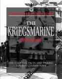 The Kriegsmarine: The Essential Facts and Figures for the German Navy by David Porter