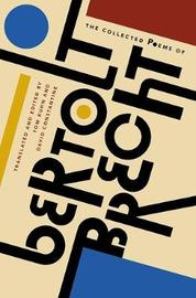 The Collected Poems of Bertolt Brecht by Bertolt Brecht