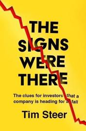 The Signs Were There by Tim Steer