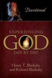 Experiencing God Day by Day by Henry , T Blackaby