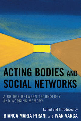 Acting Bodies and Social Networks image