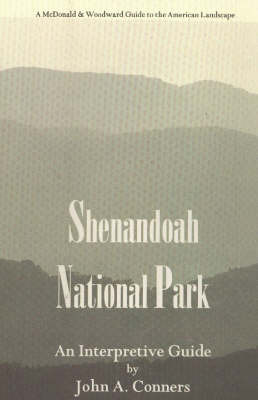 Shenandpah National Park: An Interpretive Guide by John A. Conners image