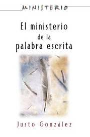 El Ministerio de La Palabra Escrita - Ministerio Series Aeth: The Ministry of the Written Word by Justo L Gonzalez image