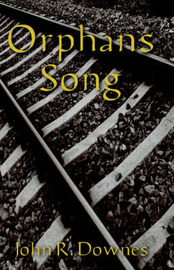 Orphans Song by John R. Downes image