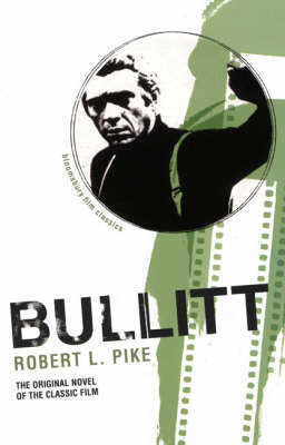 Bullitt by Robert L. Pike