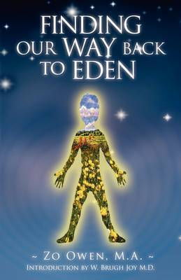 Finding Our Way Back to Eden by Zo Owen