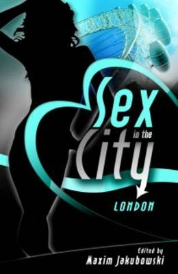 Sex in the City: London by Matt Thorne image