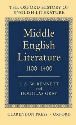 Middle English Literature 1100-1400 by J.A.W. Bennett