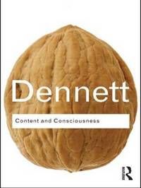 Content and Consciousness by Daniel C Dennett image