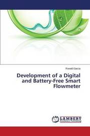 Development of a Digital and Battery-Free Smart Flowmeter by Garcia Ronald