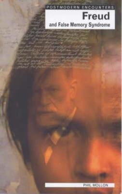 Freud and False Memory Syndrome by Phil Mollon image