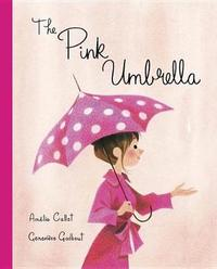The Pink Umbrella by Amelie Callot image