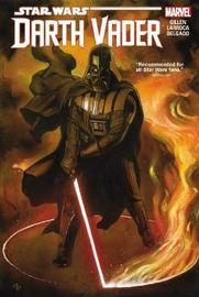 Star Wars: Darth Vader Vol. 1 by Kieron Gillen