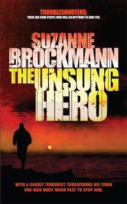 The Unsung Hero by Suzanne Brockmann image
