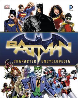 Batman Character Encyclopedia by DK image