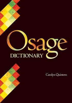 Osage Dictionary by Carolyn Quintero