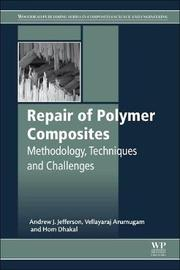 Repair of Polymer Composites by Andrew