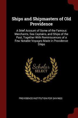 Ships and Shipmasters of Old Providence