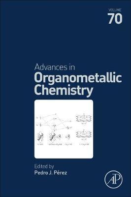 Advances in Organometallic Chemistry by Perez