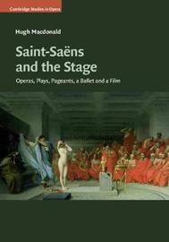 Cambridge Studies in Opera by Hugh Macdonald