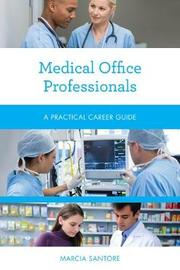 Medical Office Professionals by Marcia Santore