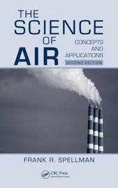 The Science of Air by Frank R Spellman image