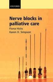 Nerve Blocks in Palliative Care by Fiona Hicks image