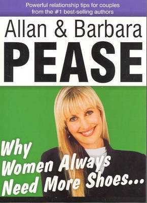 Why Women Always Need More Shoes by Allan Pease