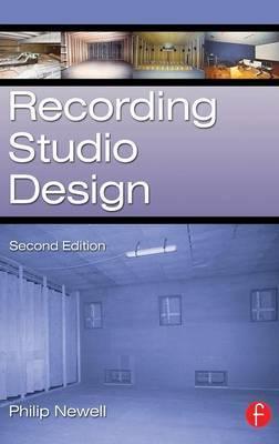 Recording Studio Design by Philip Newell