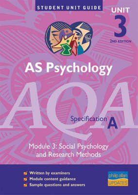 AS Psychology AQA (A): Social Psychology and Research Methods by Alison Wadeley image