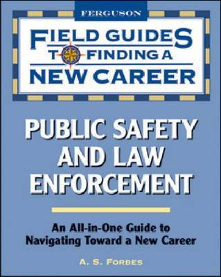 Public Safety and Law Enforcement by A. S. Forbes image