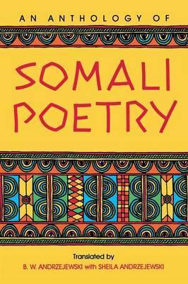 An Anthology of Somali Poetry by Bogumil W. Andrzejewski
