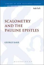 Scalometry and the Pauline Epistles by George Barr image