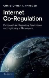 Internet Co-Regulation by Christopher T. Marsden