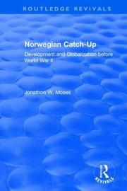 Norwegian Catch-Up by Jonathon W. Moses