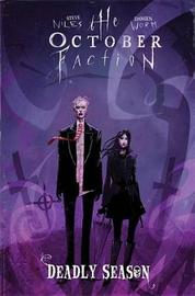 The October Faction, Vol. 4 Deadly Season by Steve Niles