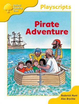 Oxford Reading Tree: Stage 5: Playscripts: 2: Pirate Adventure by Rod Hunt image