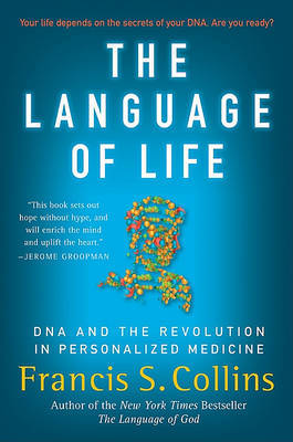 The Language of Life by Francis S. Collins image